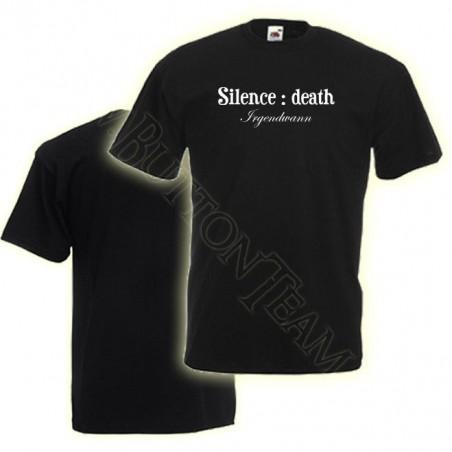 """Silence : death   T-Shirt """"Irgendwann"""""""