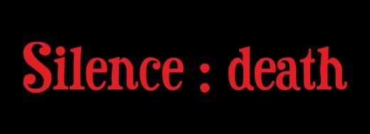 Silence : death