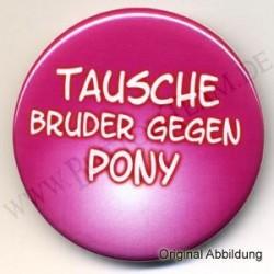 Tausche Pony gegen Bruder